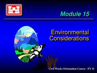 Module 15 Environmental Considerations