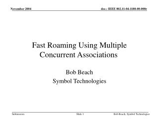 Fast Roaming Using Multiple Concurrent Associations