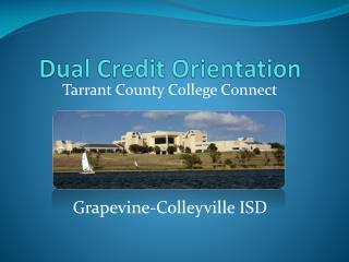 Dual Credit Orientation