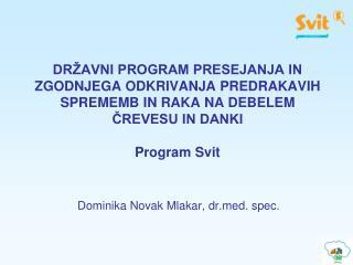 Dominika Novak Mlakar, drd. spec.