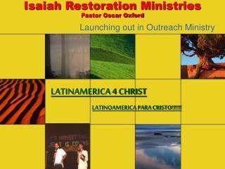 Isaiah Restoration Ministries Pastor Oscar Oxford