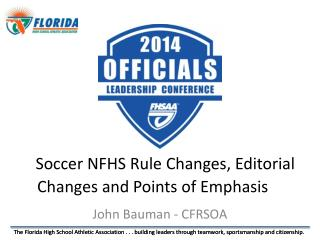 Soccer NFHS Rule Changes, Editorial Changes and Points of Emphasis