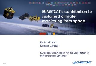 EUMETSAT�s contribution to sustained climate monitoring from space