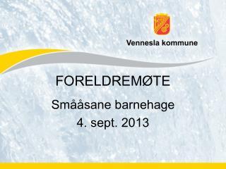 FORELDREM�TE