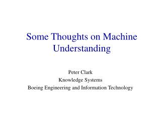 Some Thoughts on Machine Understanding