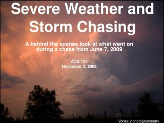 Severe Weather and Storm Chasing