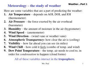 Meteorology – the study of weather