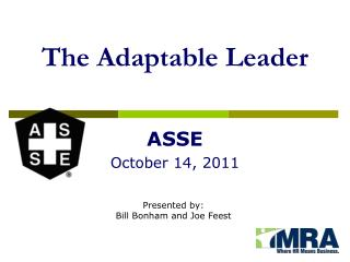 The Adaptable Leader