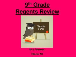 9 th  Grade  Regents Review