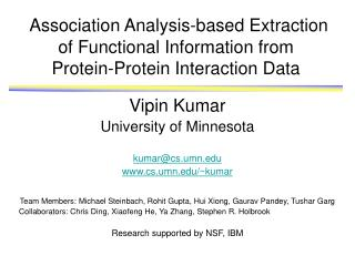 Vipin Kumar University of Minnesota  kumar@cs.umn cs.umn/~kumar