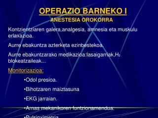 OPERAZIO BARNEKO I