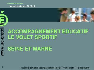 ACCOMPAGNEMENT EDUCATIF LE VOLET SPORTIF  SEINE ET MARNE