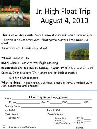 Jr. High Float Trip   August 4, 2010