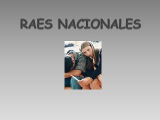 RAES NACIONALES