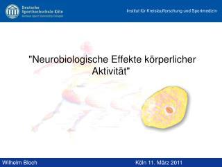 Neurobiologische Effekte k rperlicher Aktivit t
