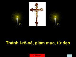 Thánh I-rê-nê, giám mục, tử đạo