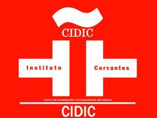 CIDIC