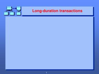Long-duration transactions