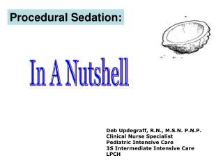 Procedural Sedation: