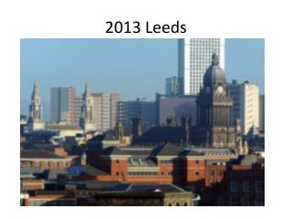 2013 Leeds