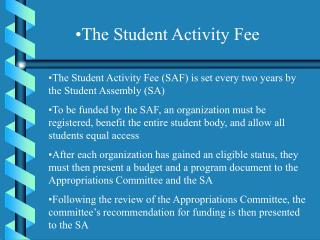 The Student Activity Fee
