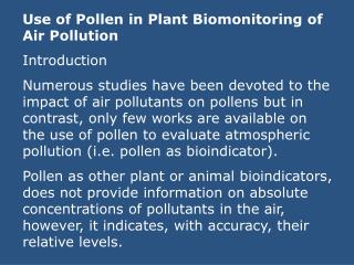 Use of Pollen in Plant Biomonitoring of Air Pollution Introduction