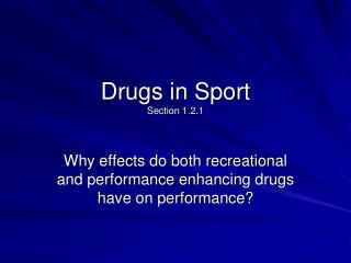 Drugs in Sport Section 1.2.1