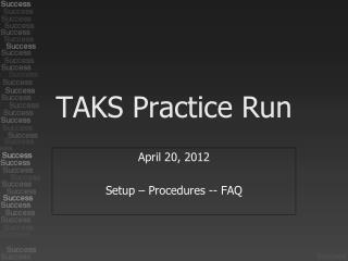 TAKS Practice Run