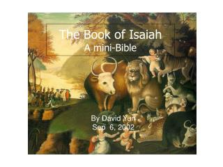 The Book of Isaiah  A mini-Bible