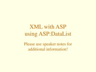 XML with ASP using ASP:DataList