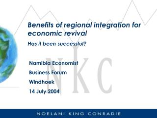 Benefits of regional integration for economic revival Has it been successful?