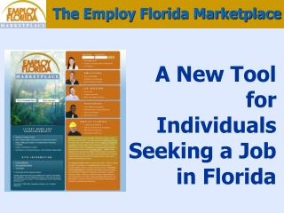 A New Tool for Individuals Seeking a Job in Florida