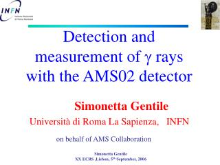 Detection and measurement of  g  rays with the AMS02 detector
