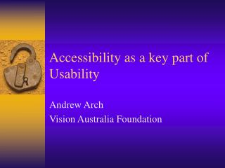 Accessibility as a key part of Usability