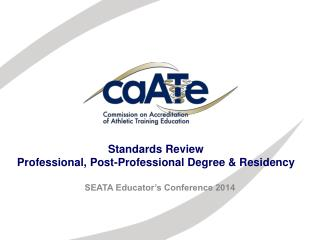 Standards Review Professional, Post-Professional Degree &  Residency