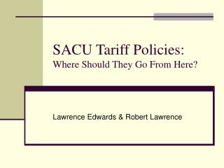 SACU Tariff Policies:  Where Should They Go From Here?