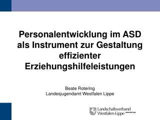Personalentwicklung im ASD als Instrument zur Gestaltung  effizienter Erziehungshilfeleistungen
