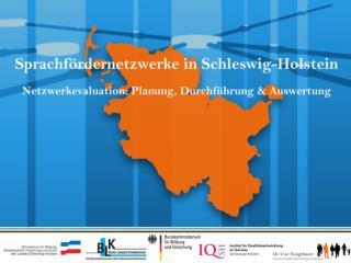 Evaluation der Sprachf rdernetzwerke  Schleswig-Holstein