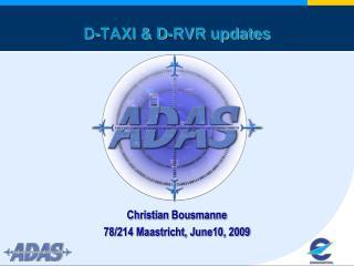 D-TAXI & D-RVR updates