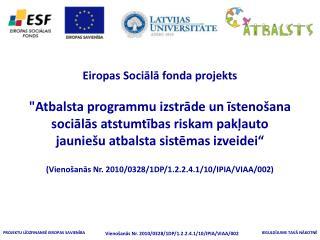 VIMALA  2013.gada 6.jūnijs Prezentācijas autores: A.Kalve,  I.Margeviča ,  E.Papule