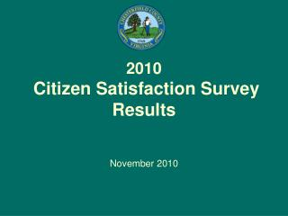 2010  Citizen Satisfaction Survey Results