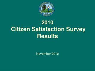 2010  Citizen Satisfaction Survey Results