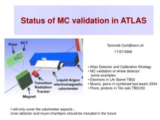 Status of MC validation in ATLAS