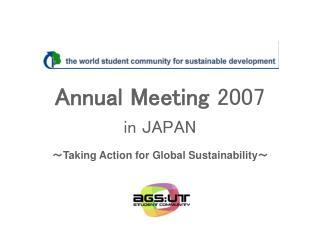 Annual Meeting  2007 in JAPAN