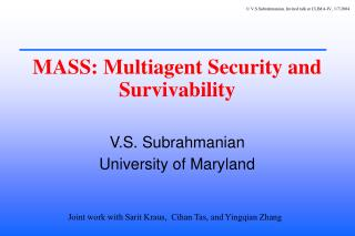 MASS: Multiagent Security and Survivability