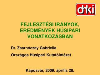 Kaposvár, 2009. április 28.