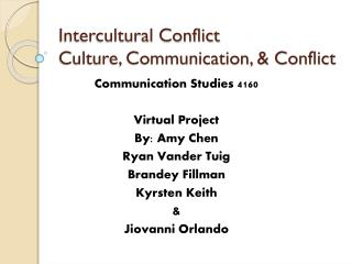Intercultural Conflict Culture, Communication, & Conflict