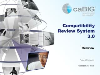 Compatibility Review System 3.0