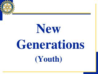New Generations (Youth)