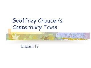 Geoffrey Chaucer's  Canterbury Tales
